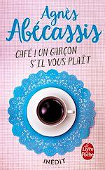 Télécharger le livre :  Café ! Un garçon s'il vous plait