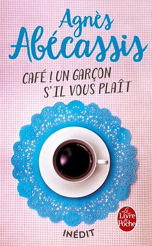Téléchargez le livre :  Café ! Un garçon s'il vous plait