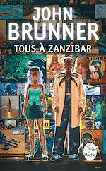 Télécharger cet ebook : Tous à Zanzibar (Le Choc du futur, tome 1)