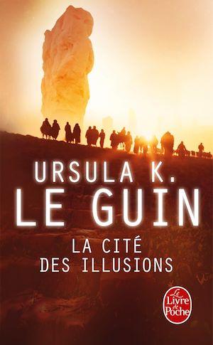 Téléchargez le livre :  La Cité des illusions (Le Cycle de Hain, tome 3)