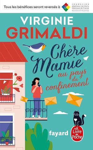 Chère Mamie au pays du confinement | Grimaldi, Virginie. Auteur