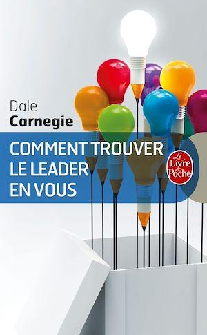 Téléchargez le livre :  Comment trouver le leader en vous