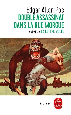 Téléchargez le livre :  Le Double Assassinat de la rue Morgue, suivi de La Lettre volée