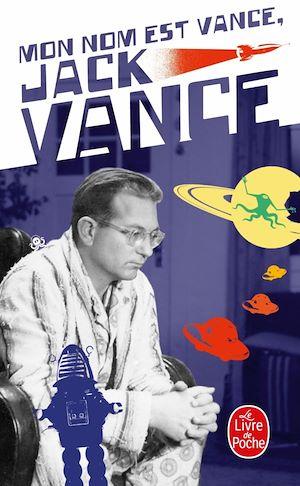 Téléchargez le livre :  Mon nom est Vance, Jack Vance