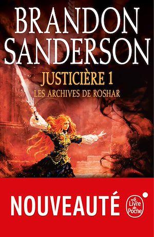 Téléchargez le livre :  Justicière, Volume 1  (Les Archives de Roshar, Tome 3)