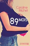 Téléchargez le livre numérique:  89 mois