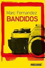 Télécharger le livre :  Bandidos