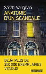 Télécharger le livre :  Anatomie d'un scandale
