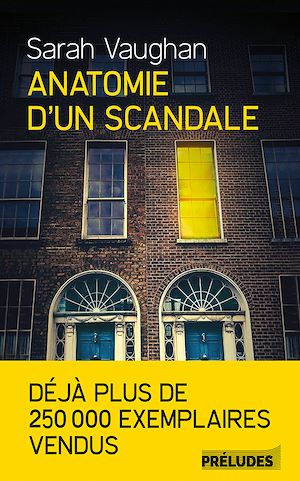 Téléchargez le livre :  Anatomie d'un scandale