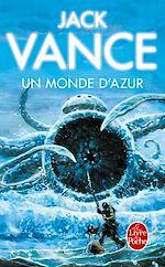 Télécharger le livre :  Un Monde d'azur