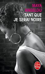 Télécharger le livre :  Tant que je serai noire