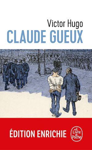 Téléchargez le livre :  Claude Gueux