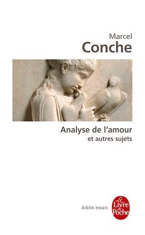 Téléchargez le livre :  Analyse de l'amour et autres sujets