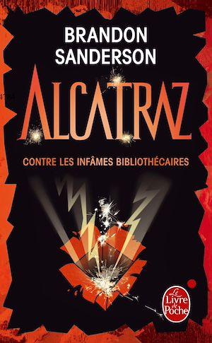 Téléchargez le livre :  Alcatraz contre les infâmes bibliothécaires (Alcatraz tome 1)