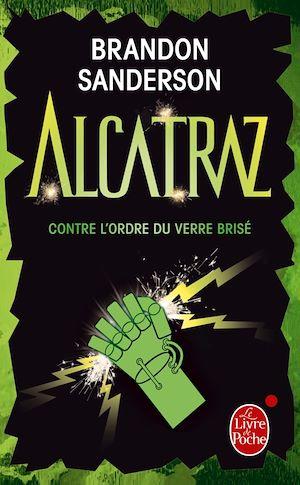 Téléchargez le livre :  Alcatraz contre l'ordre du verre brisé (Alcatraz tome 4)