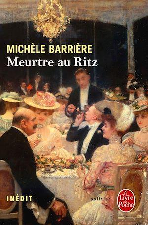 Téléchargez le livre :  Meurtre au Ritz
