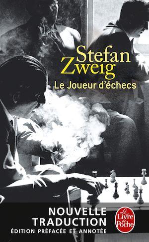 Le Joueur d'échecs (nouvelle traduction) | Zweig, Stefan. Auteur
