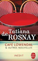 Télécharger le livre :  Café Lowendal et autres nouvelles