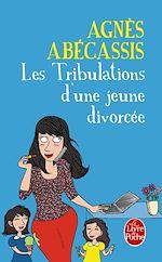 Télécharger le livre :  Les Tribulations d'une jeune divorcée - Nouvelle édition illustrée