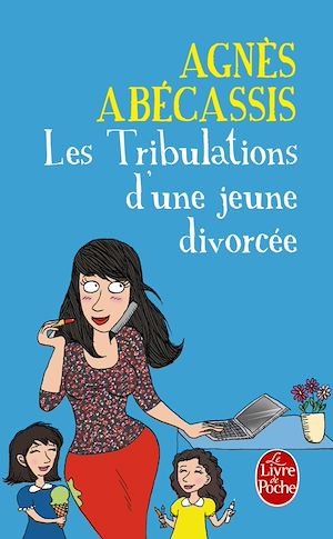 Téléchargez le livre :  Les Tribulations d'une jeune divorcée - Nouvelle édition illustrée