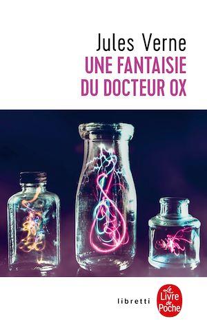 Téléchargez le livre :  Une fantaisie du Docteur Ox