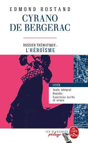 Téléchargez le livre :  Cyrano de Bergerac (Edition pédagogique)