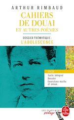 Télécharger le livre :  Cahiers de Douai et autres poèmes (Edition pédagogique)