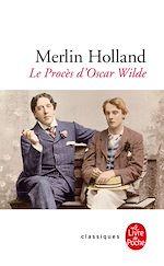 Télécharger le livre :  Le Procès d'Oscar Wilde