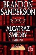 Télécharger le livre :  Alcatraz Smedry : L'intégrale !