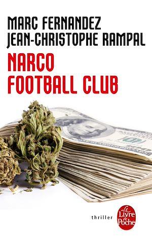 Téléchargez le livre :  Narco Football Club