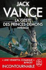 Télécharger le livre :  La Geste des princes démons (Edition intégrale)