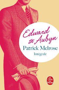 Télécharger le livre : Patrick Melrose, l'intégrale