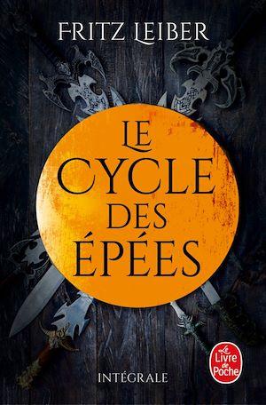 Lankhmar - Le cycle des Epées | Leiber, Fritz. Auteur
