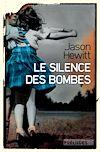 Téléchargez le livre numérique:  Le Silence des bombes