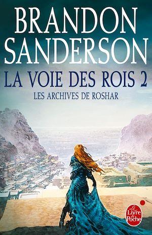 La Voie des Rois, volume 2 (Les Archives de Roshar, Tome 1) | Sanderson, Brandon. Auteur
