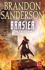 Télécharger le livre :  Brasier (Coeur d'acier, Tome 2)