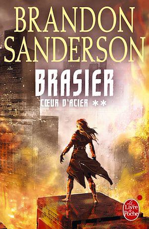 Téléchargez le livre :  Brasier (Coeur d'acier, Tome 2)