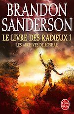 Télécharger le livre :  Le Livre des Radieux, Volume 1 (Les Archives de Roshar, Tome 2)