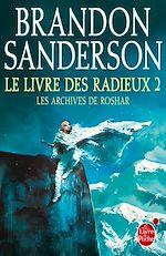 Télécharger le livre :  Le Livre des Radieux, Volume 2 (Les Archives de Roshar, Tome 2)