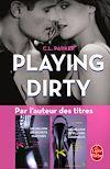 Téléchargez le livre numérique:  Playing Dirty (The Monkey Business, Tome 1)