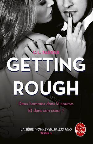 Téléchargez le livre :  Getting Rough (The Monkey business, Tome 2)
