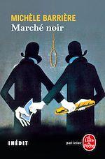 Télécharger le livre :  Marché noir