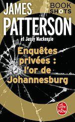 Télécharger le livre :  Enquêtes privées : l'or de Johannesburg
