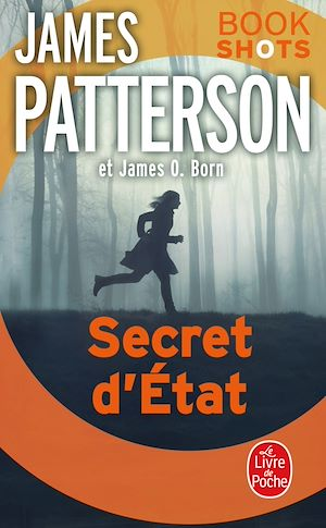 Secret d'état | Patterson, James. Auteur