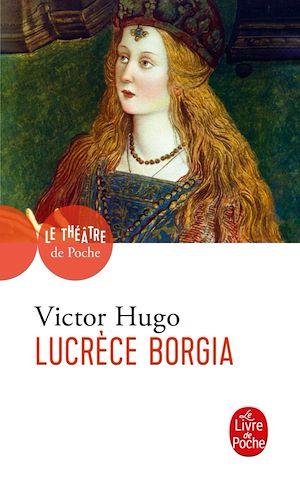 Téléchargez le livre :  Lucrèce Borgia