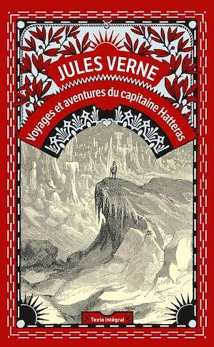 Téléchargez le livre :  Les Aventures du Capitaine Hatteras