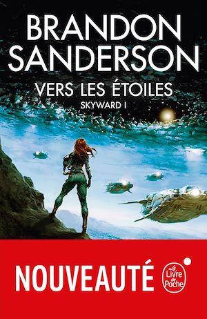 Vers les étoiles (Skyward, Tome 1) | Sanderson, Brandon. Auteur