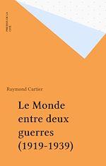 Télécharger le livre :  Le Monde entre deux guerres (1919-1939)