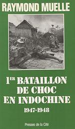 Télécharger le livre :  1er bataillon de choc en Indochine : 1947-1948