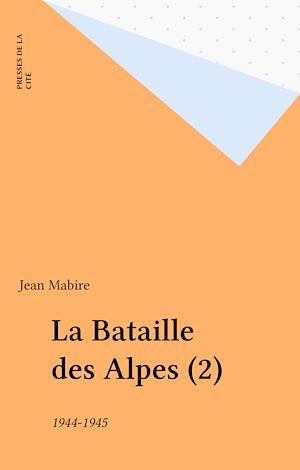 Téléchargez le livre :  La Bataille des Alpes (2)